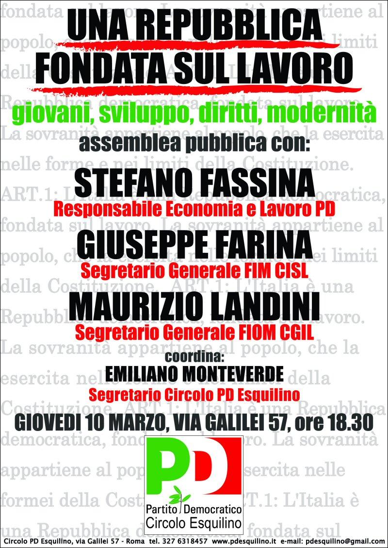 Una Repubblica fondata sul lavoro: Incontro con Fassina (PD), Farina (FIM) e Landini (FIOM)
